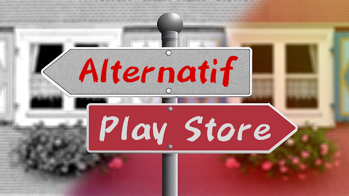 10 Alternatif Google Play Store