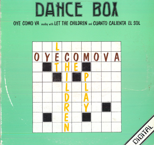 "Dance Box - ""Oye Como Va"" Medley With ""Let The Children"" And ""Cuanto Calienta El Sol"""