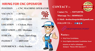 Hiring For Freshers ITI/ Diploma Engineer Position Cnc Machine Operator And Location  Chakan, Pune