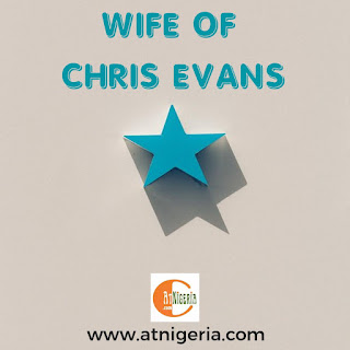 Wife of Chris Evans: The Truth Behind It All