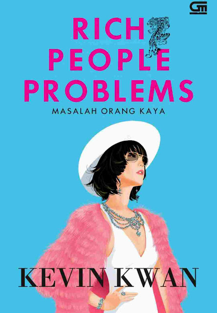 Novel Masalah Orang Kaya (Rich People Problems) Karya Kevin Kwan PDF
