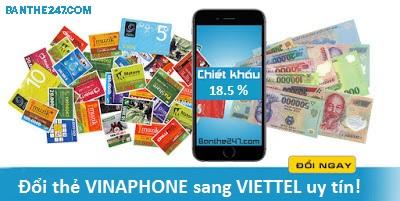 www.123nhanh.com: Đổi thẻ Vinaphone sang Viettel chiết khấu không thể tin