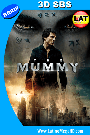 La Momia (2017) Latino 3D SBS 1080P ()