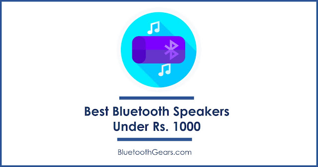best Bluetooth speakers under 1000 rupees in India
