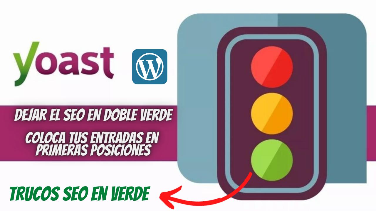 Como rellenar el Yoast Seo de WordPress correctamente