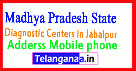 Diagnostic Centers in Jabalpur Madhya Pradesh