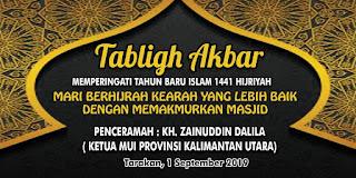 Jadwal Tabligh Akbar Memperingati Tahun Baru Islam 1441 H di Masjid Besar Attaqwa Sebengkok Tarakan