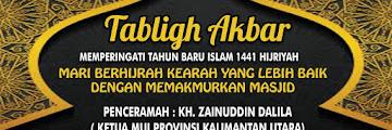 Hadirilah Tabligh Akbar Memperingati Tahun Baru Islam 1441 H di Masjid Besar Attaqwa Sebengkok Tarakan
