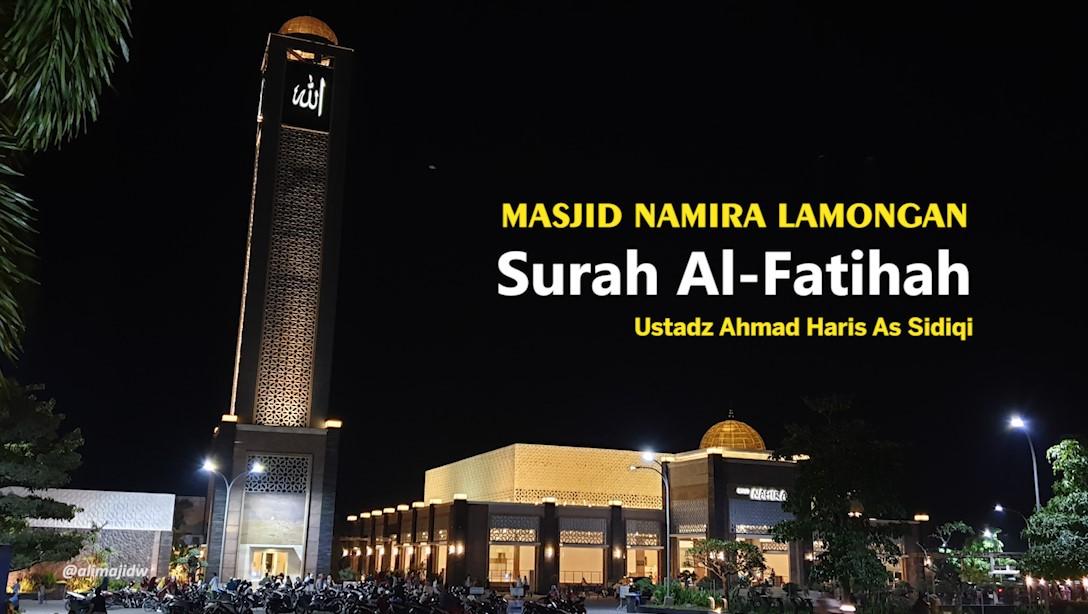 Surah Al Fatihah Imam Masjid Namira Lamongan