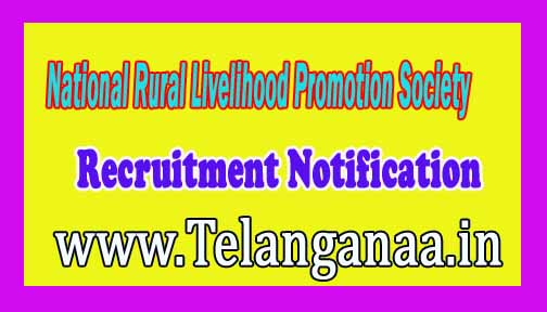 NRLPS (National Rural Livelihood Promotion Society) Recruitment Notification 2016