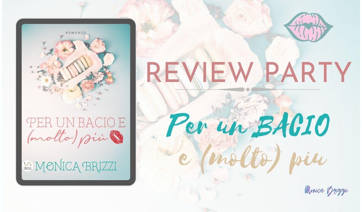 """Recensione: """"Per un bacio e (molto) più"""" di Monica Brizzi ..."""