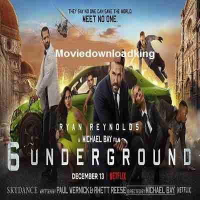 6 Undergroud Movie Free Download Direct Download Link Movie Download King Com