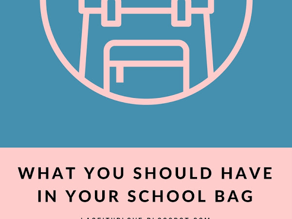 WHAT YOU SHOULD HAVE IN YOUR SCHOOL BAG