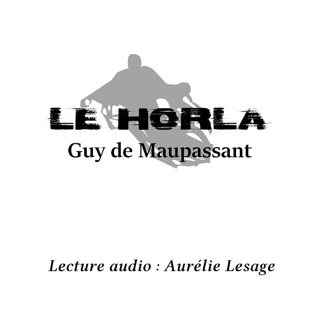 Guy de Maupassant, Le Horla