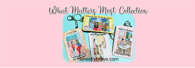 What Matters Most Collection by Honestly Brave