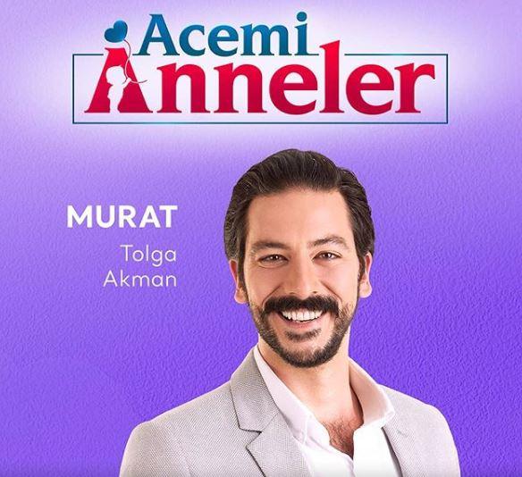 Acemi Anneler Dizisi Murat Kimdir?