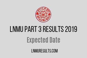 LNMU Part 3 Result 2019 Date