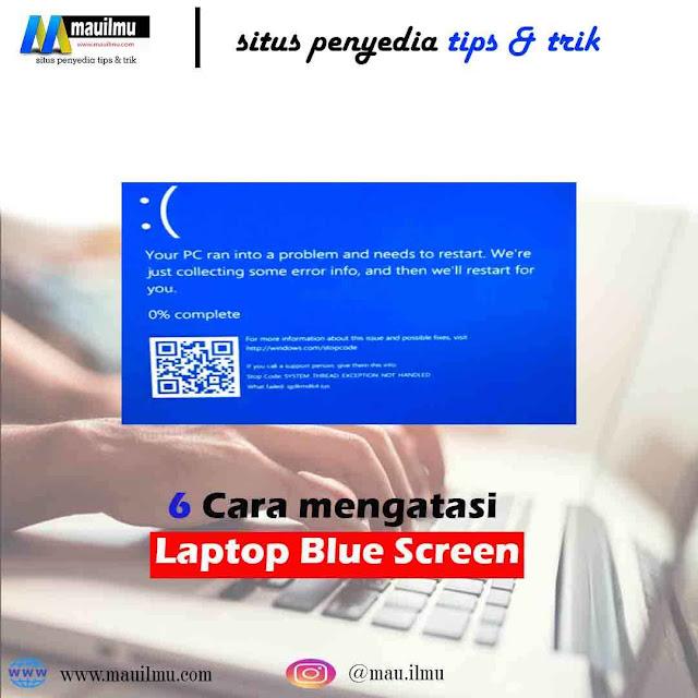 Masalah blue screen windows 7