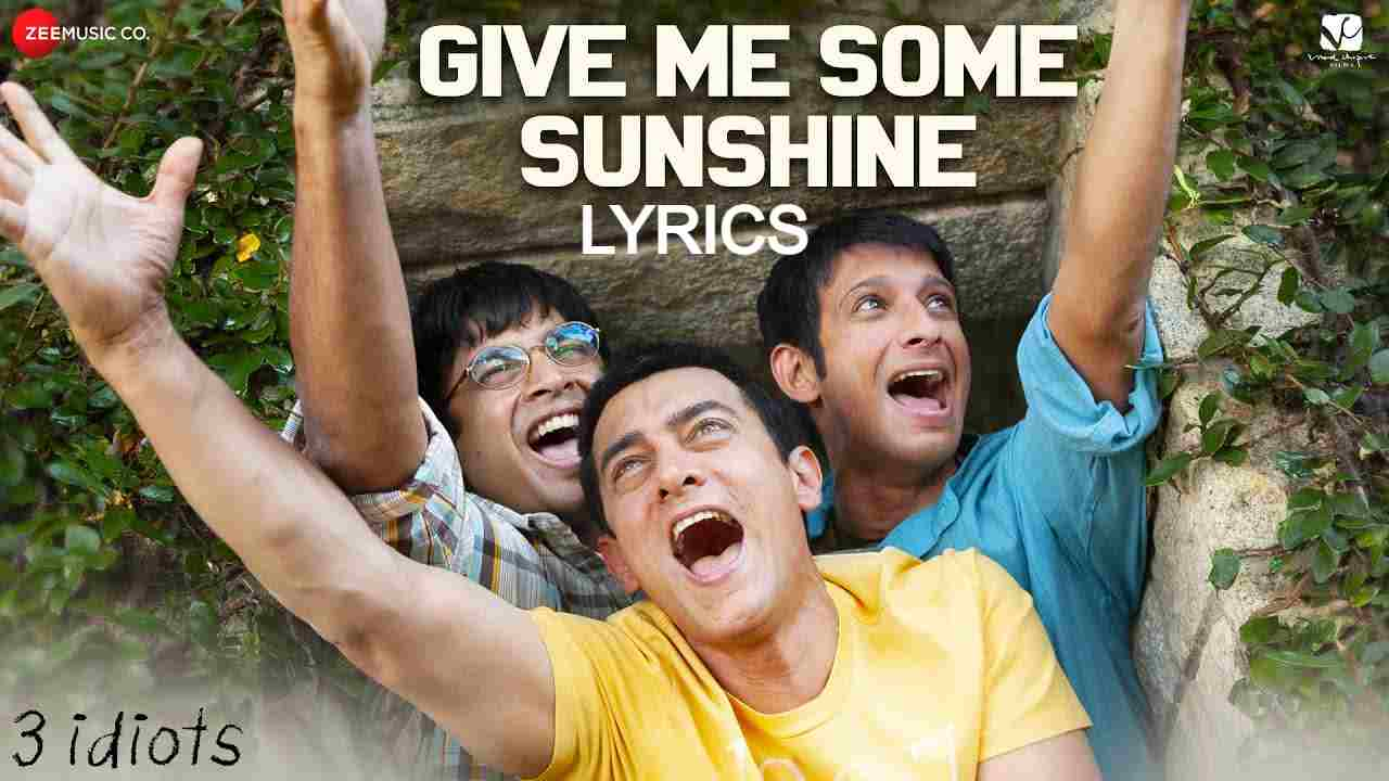 Give Me Some Sunshine Lyrics in Hindi