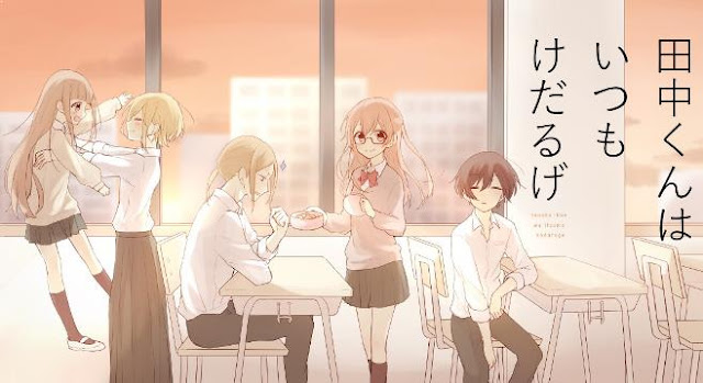 Top Best School Comedy Anime List - Tanaka-kun wa Itsumo Kedaruge (Tanaka-kun is Always Listless)