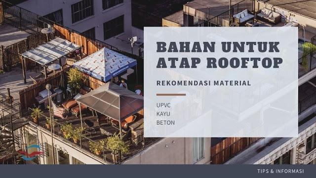 bahan atap rooftop