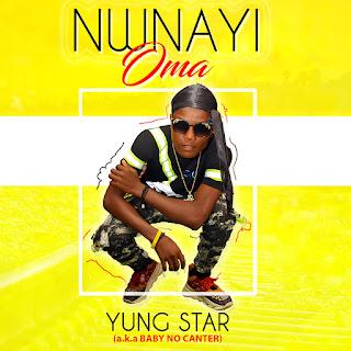 Yung Star, Nwnayi Oma, Yung Star songs