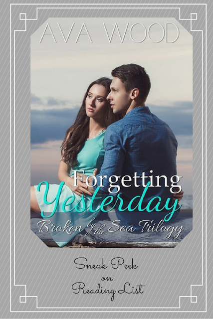 Forgetting Yesterday by Ava Wood  a Sneak Peek on Reading List
