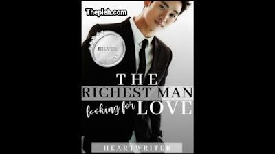 Novel Richest Man Looking for Love karya Heartwriter
