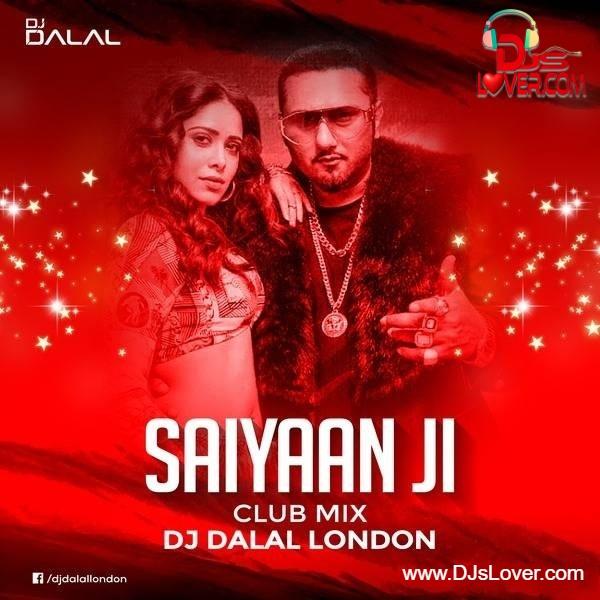 Saaiyan Ji Club Mix DJ Dalal London