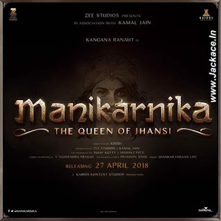 Manikarnika - The Queen Of Jhansi First Look Poster 1