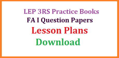 Download LEP Practice Books for Telugu Here for Primary Upper Primary and High School | Unit cum Lesson Plans for English Hindi Maths Download Here | Teaching Learning Material for Maths Telugu English | Project Works for All Classes | Assignments Download Here | Download All Formative Assessment Question Papers for Telugu Hindi English Mathematics Science and Social lep-3rs-practice-books-fa-question-papers-lesson-plans-tlm-project-works-download