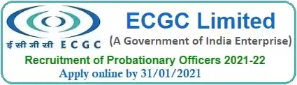 ECGC limited Probationary officer Recruitment 2021