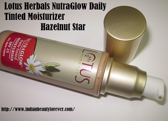 Lotus Herbals Nutra Glow Daily Tinted Moisturizer Hazelnut Star Review