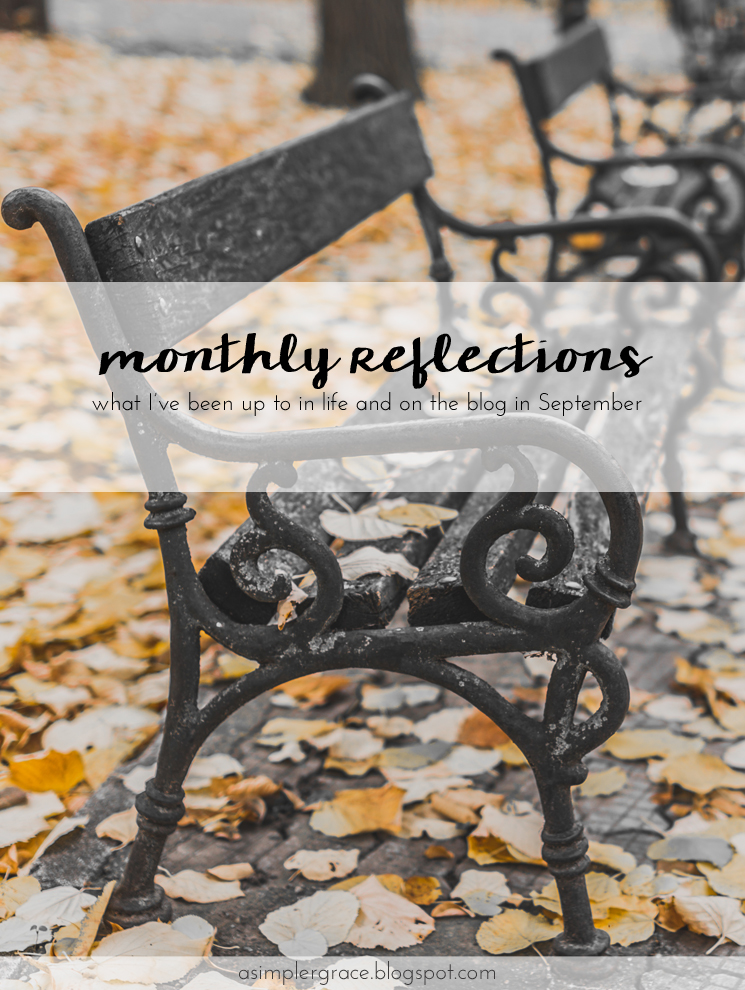 Wrapping up the month and sharing what I've been up to in life and on the blog. What is your favorite moment of September? #currently