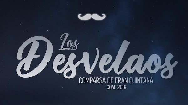 """La Comparsa de Fran Quintana """"LOS DESVELAOS"""""""