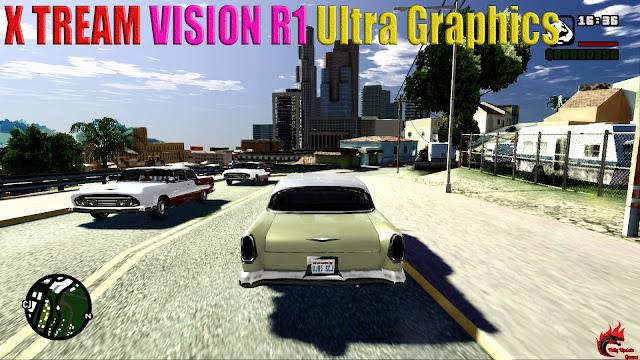 GTA San Andreas X Tream Vision R1 Ultra Graphics Mod