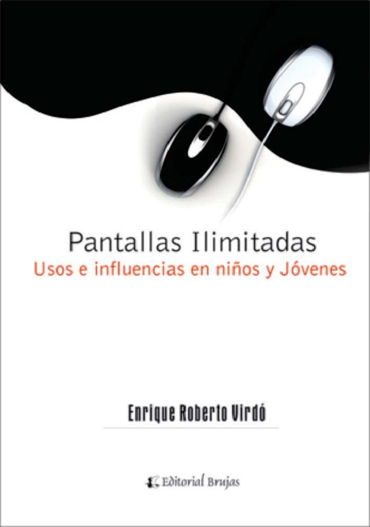 Pantallas ilimitadas – Enrique Roberto Virdó