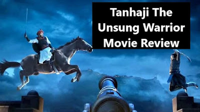 Tanhaji The Unsung Warrior Movie Review