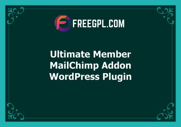 Ultimate Member MailChimp Addon Free Download