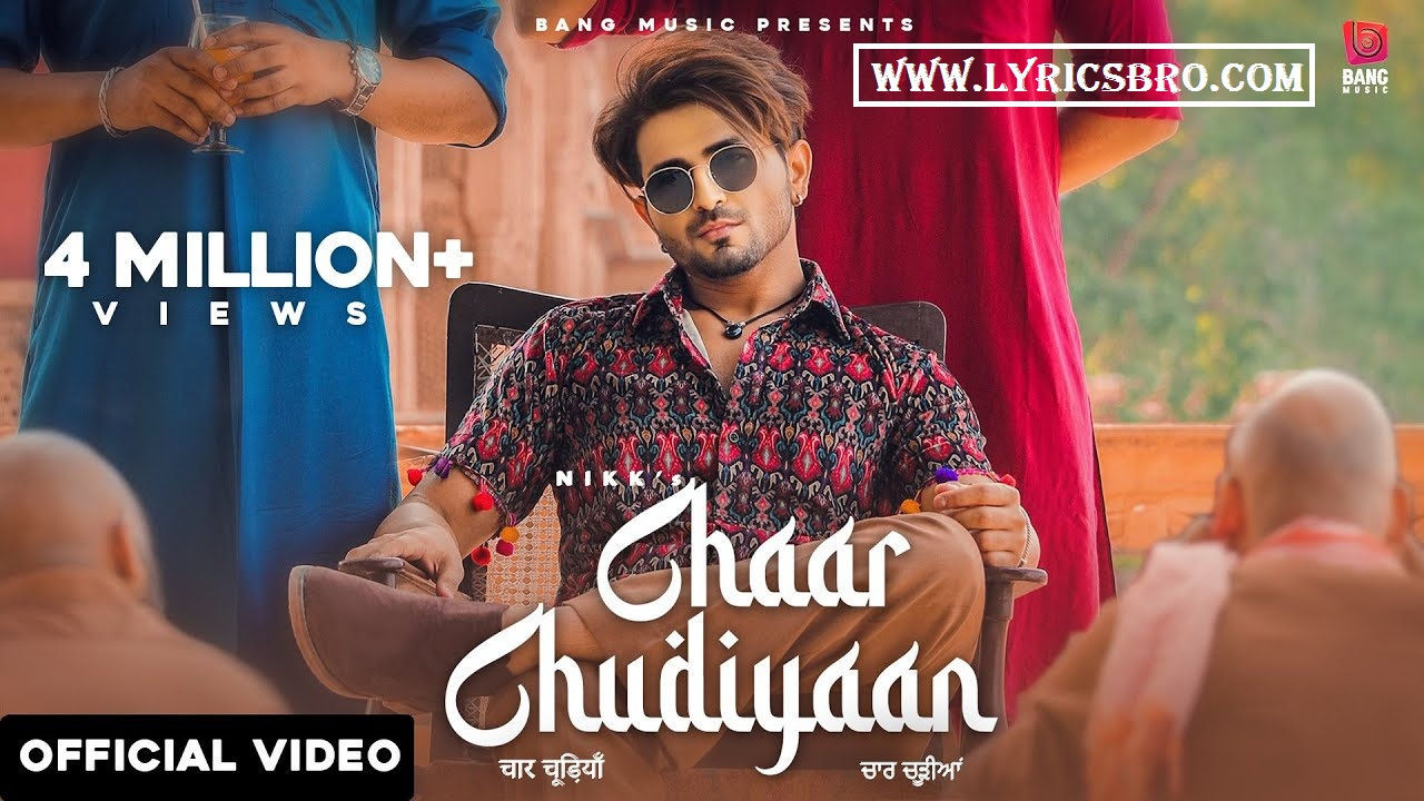 chaar-chudiyaan-lyrics-in-hindi-nikk