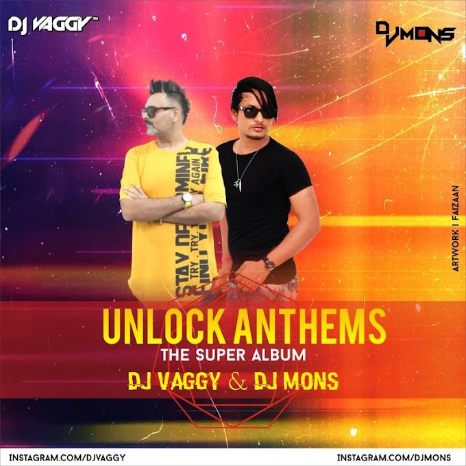 Unlock Anthems - DJ Vaggy & DJ Mons