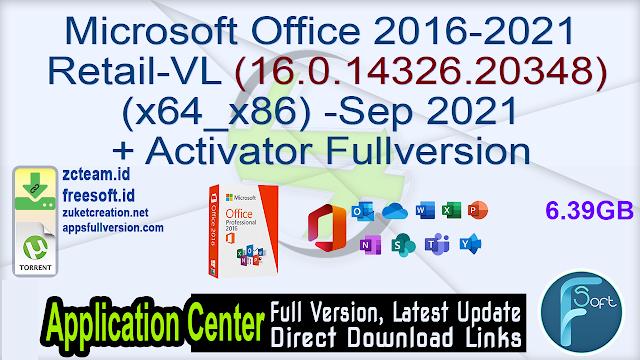 Microsoft Office 2016-2021 Retail-VL (Build 16.0.14326.20348) (x64_x86)-Sep 2021 + Activator Fullversion