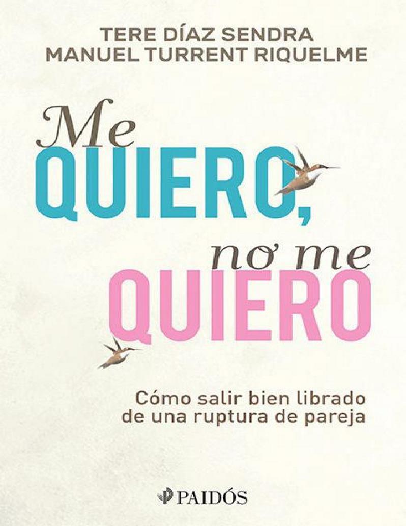 Me quiero, no me quiero – Tere Díaz Sendra