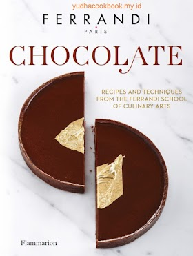 Ferrandi, Chocolate: Recipes and techniques from the Ferrandi school of culinary arts
