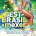 Best Of Brasil A Mexer (2017)