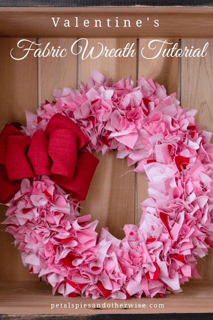 How to make an easy fabric wreath for Valentine's Day.