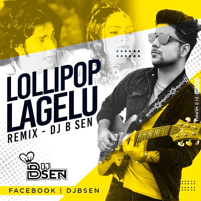 lollipop lagelu dj remix mp3 song download