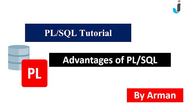 Advantages of PL/SQL - PL/SQL Tutorial