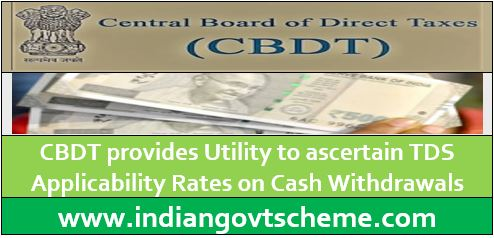 CBDT provides Utility to ascertain TDS