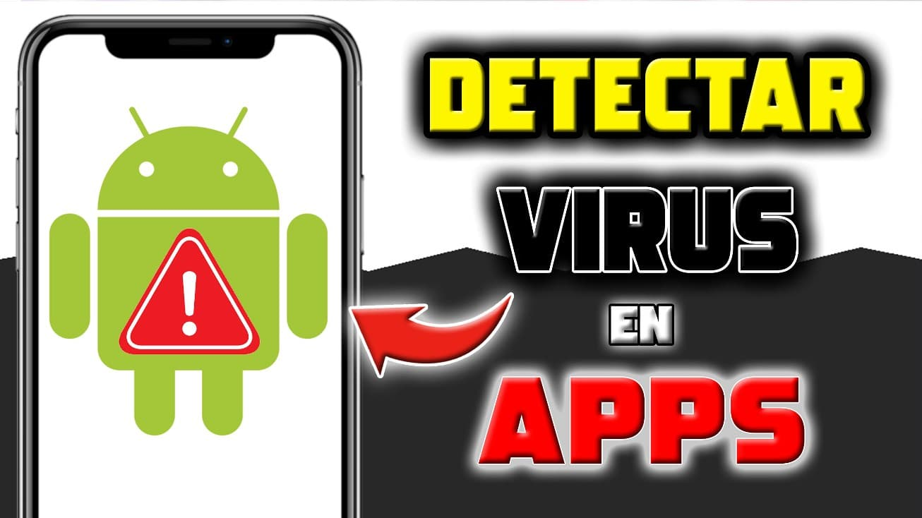 cómo saber si una aplicacion tiene virus